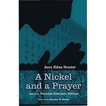Nickel and a Prayer by Hunter & Jane Edna