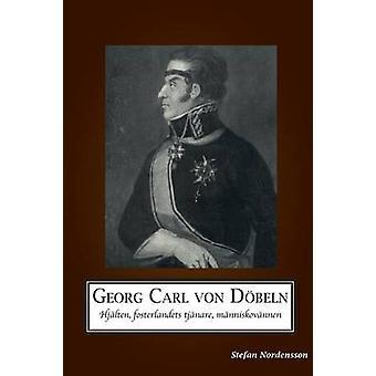 Georg Carl von Dbeln by Nordensson & Stefan