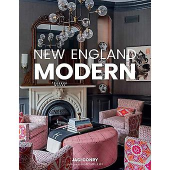 New England Modern by Jaci Conry & By photographer Michael Lee