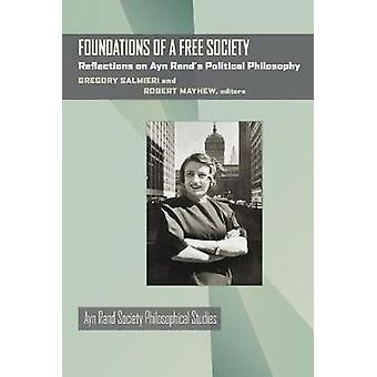 Foundations of a Free Society - Reflections on Ayn Rand's Political Ph