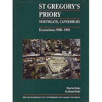 St.Gregory's Priory - Northgate - Canterbury - Excavations 1988-1991 b