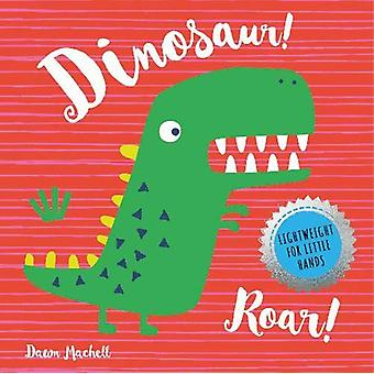 Dinosaur Roar! by Nick Ackland - 9781912738908 Book