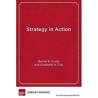 La stratégie en Action - systèmes scolaires comment peuvent soutenir l'apprentissage puissant