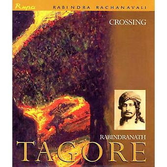 Crossing by Rabindranath Tagore - 9788171677818 Book