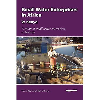 Small Water Enterprises in Africa 2 - Kenya - a Study of Small Water E