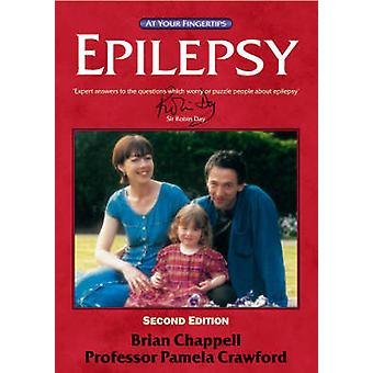 Epilepsy - Answers at Your Fingertips by Brian Chappell - Pam Crawford