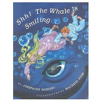 Shh! The Whale is Smiling