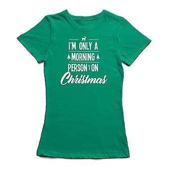 I'm Sólo una persona de la mañana en la Navidad Mujeres's camiseta