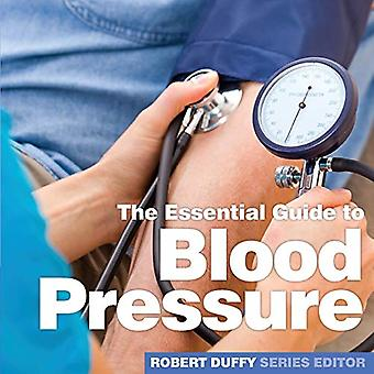 Blood Pressure - The Essential Guide by Robert Duffy - 9781910843963 B