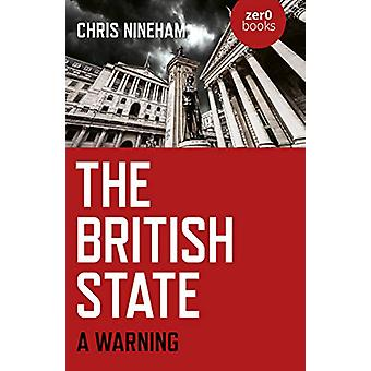 British State - The - A Warning by Chris Nineham - 9781789043297 Book
