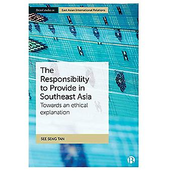 The Responsibility to Provide in Southeast Asia - Towards an Ethical E