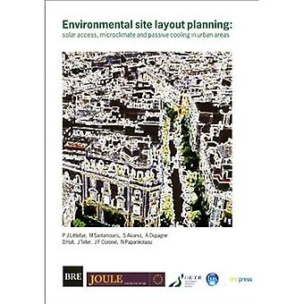 Environmental Site Layout Planning: Solar Access, Microclimate and Passive Cooling in Urban Areas (Br 380)
