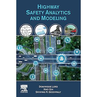 Highway Safety Analytics and Modeling door Lord & Dominique Zachry Department of Civil and Environmental Engineering & Texas A&M University & College Station & USAQin & Xiao University of WisconsinMilwaukee & Department of Civil and Environment