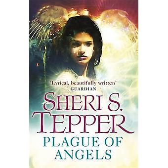 Sheri S. Tepperin enkelten rutto - 9780575101876 Kirja