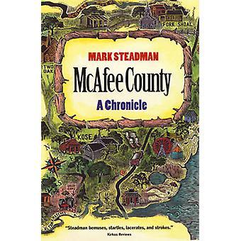 マカフィー郡 - マーク・ステッドマンによるクロニクル - 9780820320144 ブック