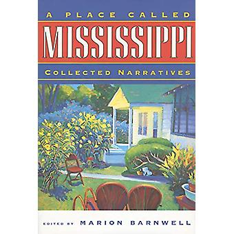 A Place Called Mississippi by Marion Barnwell - 9780878059645 Book