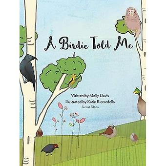 A Birdie Told Me - Volume 2 - Hard Cover by Molly Davis - 97813667119