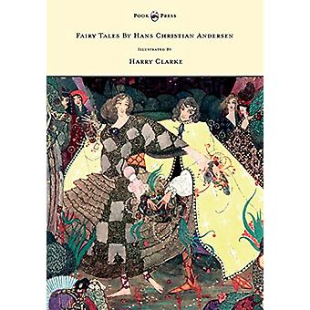 Fairy Tales by Hans Christian Andersen by Hans Christian Andersen - 9