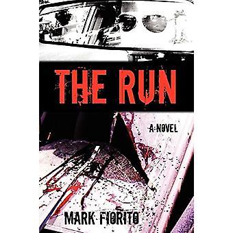 The Run by Mark Fiorito - 9781604943122 Book