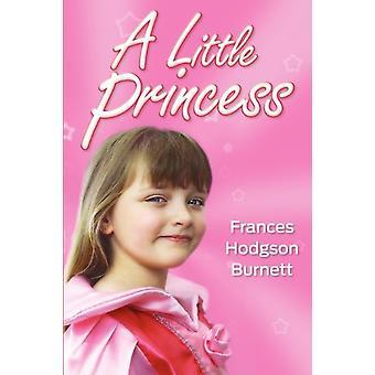 A Little Princess by Frances Hodgson Burnett - 9781613820520 Book