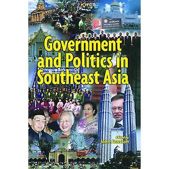 الحكومة والسياسة في جنوب شرق آسيا من قبل تحرير جون فونستون