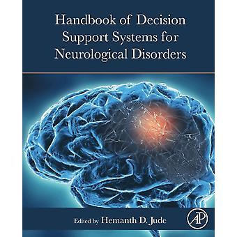 Handbook of Decision Support Systems for Neurological Disorders door Onder redactie van Hemanth D Jude