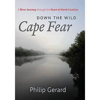 Ned Wild Cape Fear af Philip Gerard