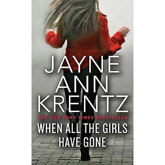ジェイン・アン・クレンツがすべての女の子を去ったとき