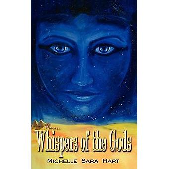 Whispers of the Gods by Hart & Michelle Sara