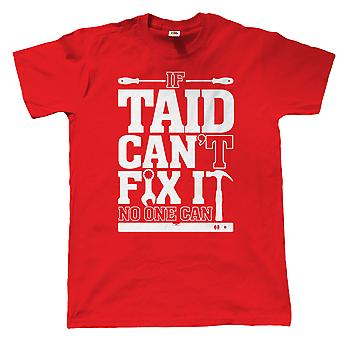 If Taid Can't Fix It No One Can Funny T Shirt - Gift for Grandad Wales Welsh