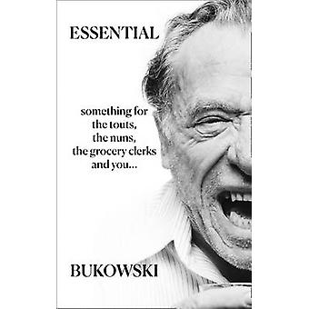Imprescindible Bukowski - poesía de Charles Bukowski - Abel Debritto - 9780