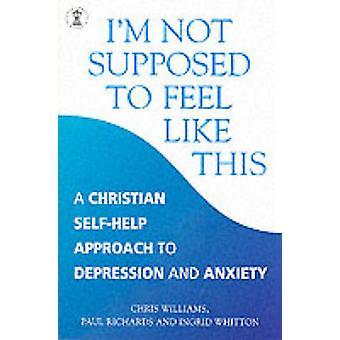Ich bin eigentlich nicht so - eine christliche Annäherung an Depressio fühlen