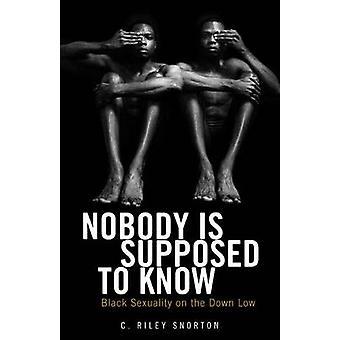 Nessuno dovrebbe sapere - sessualità nero sul basso giù da C. Ril