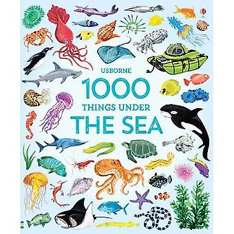 1000 Things Under the Sea by 1000 Things Under the Sea - 978147495133