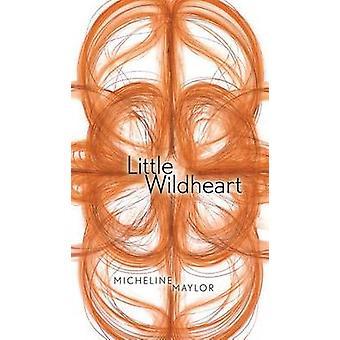 Wildheart peu par Micheline Maylor - livre 9781772122336