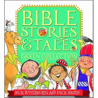 Green Collection de Bible histoires & contes (1ère édition nouvelle) par Nick Butt