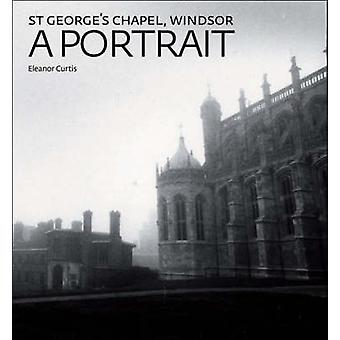 St George's Chapel - Windsor by Eleanor Curtis - 9781904832553 Book