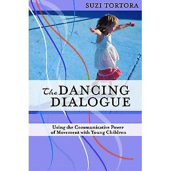 Den dansande dialog - använder kommunikativa kraften i rörelse med