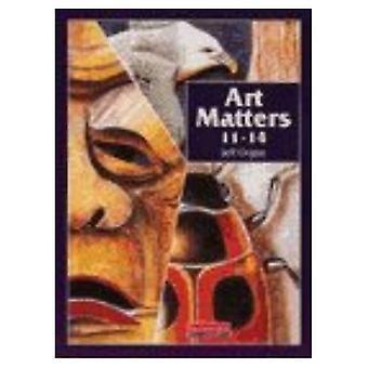 Art Matters: Livre de l'élève 11-14