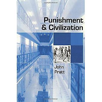 Straff och civilisation: straffrättsliga tolerans och intolerans i det moderna samhället