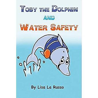 Toby delfiini ja veden turvallisuus