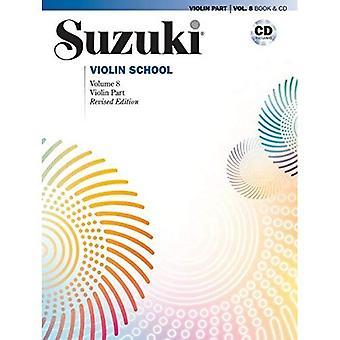 Suzuki Violinschule, Bd. 8: Violinstimme, Buch & CD (Suzuki Violinschule)