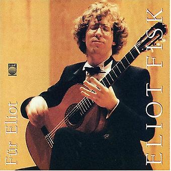 Eliot Fisk - Eliot Fisk: importation USA F R Eliot [CD]