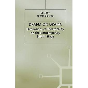 Drama på Drama dimensjoner Theatricality på moderne britiske scenen av Boireau & Nicole