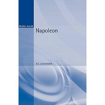 Napoleona przez Alexander & R. S.