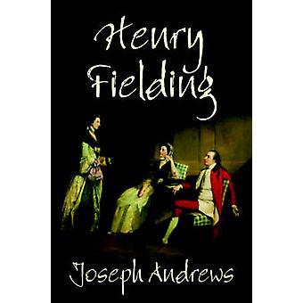 Joseph Andrews von Henry Fielding Fiktion von Fielding & Henry