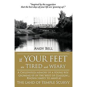あなたの足が疲れていてうんざりしている場合グラスゴーの西で育つ少年の子供の頃の記憶...ベル & アンディによるテンプル Scu の土地として、単に多くの人に知られています