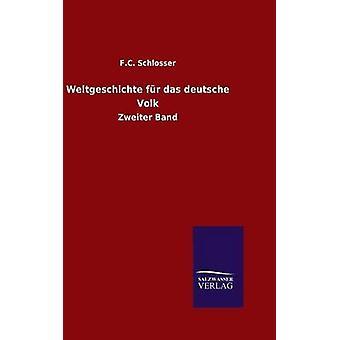 Weltgeschichte fr das deutsche Volk par Schlosser & F.C.