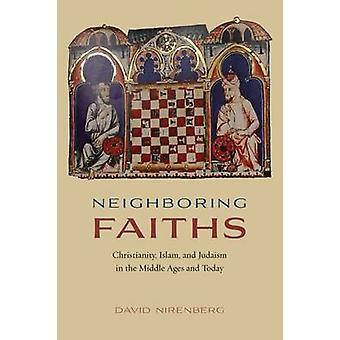 Vecinos religiones - cristianismo - Islam y judaísmo en el medio