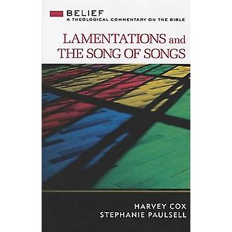Lamentations and the Song of Songs - A Theological Commentary on the B
